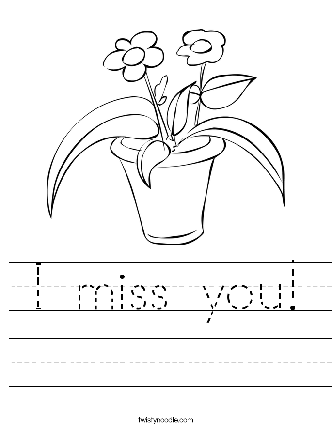 I miss you! Worksheet