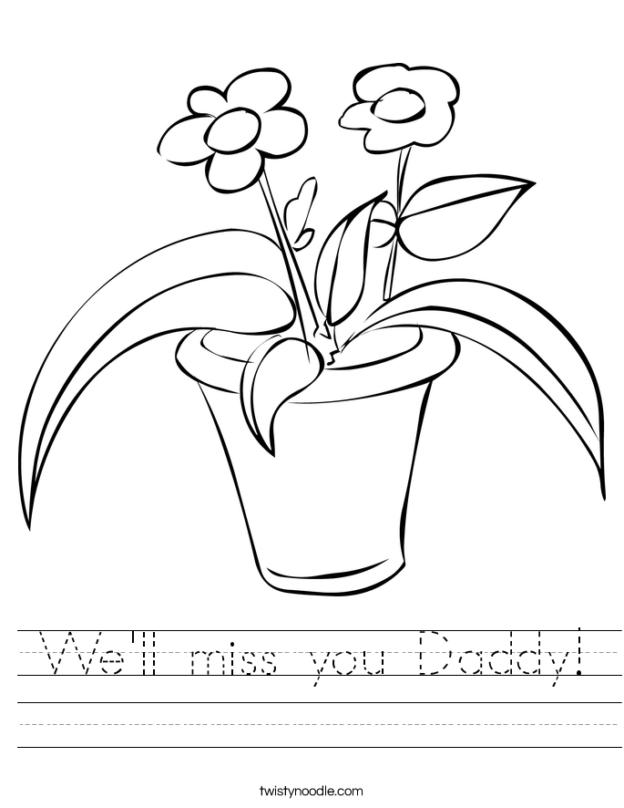 We'll miss you Daddy! Worksheet