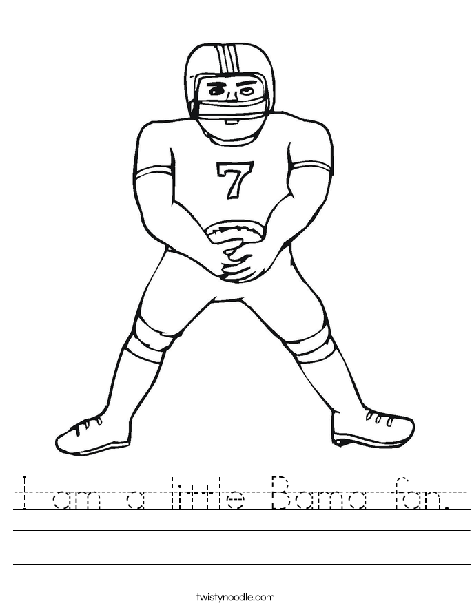 I am a little Bama fan. Worksheet