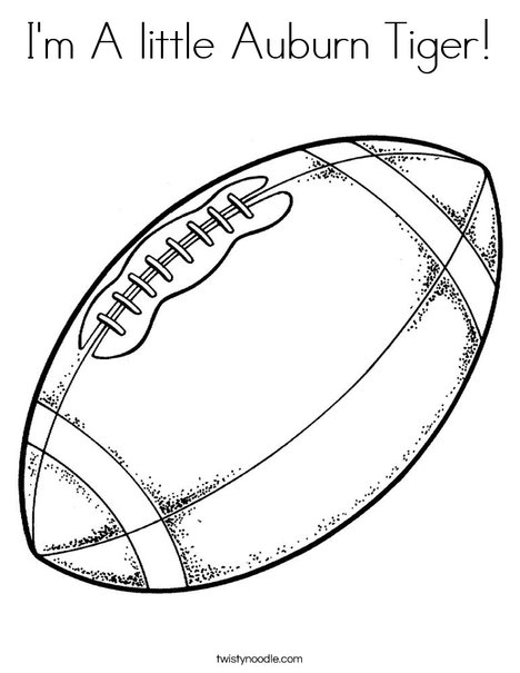 Tiger Football Coloring Pages. Football Coloring Page I m A little Auburn Tiger  Twisty Noodle