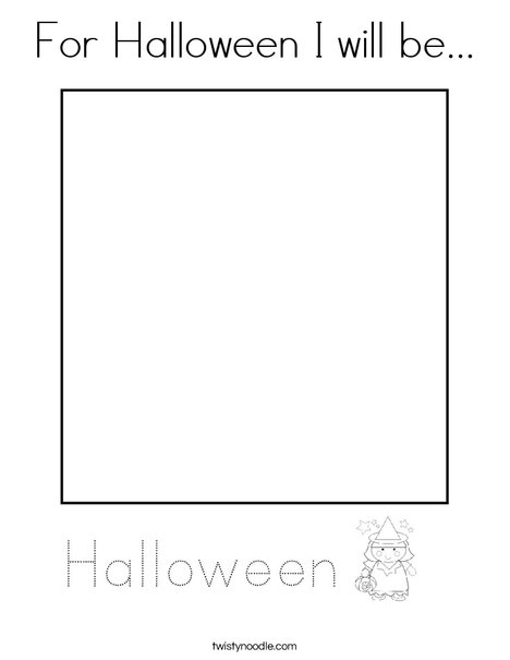 For Halloween I will be ... Coloring Page