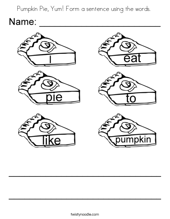 Pumpkin Pie, Yum! Form a sentence using the words.  Coloring Page