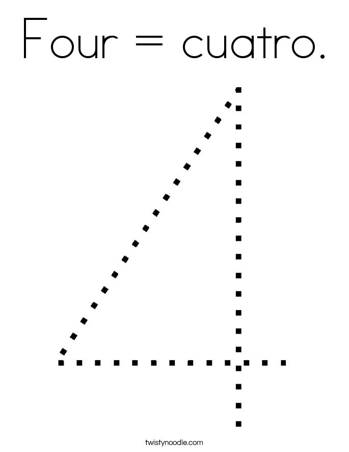 Four = cuatro. Coloring Page