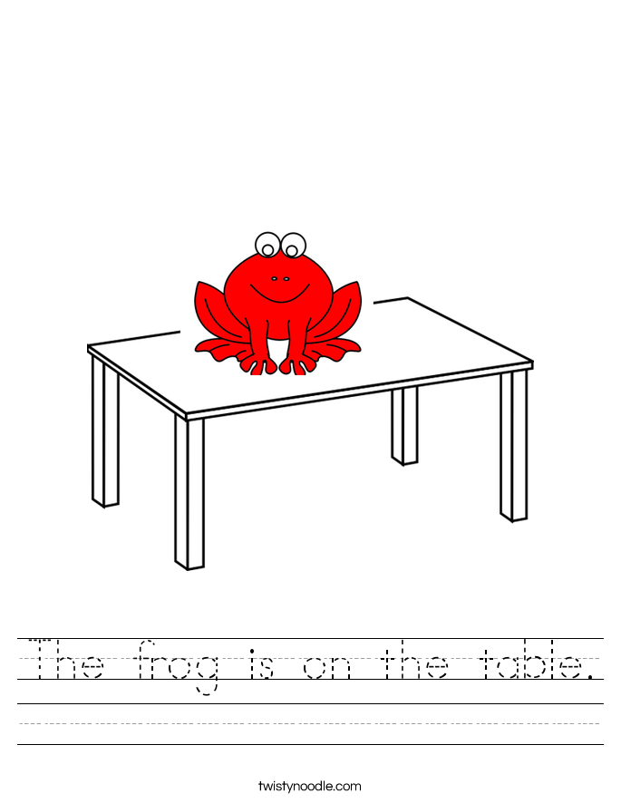 The frog is on the table. Worksheet