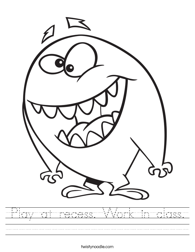 Play at recess. Work in class. Worksheet