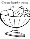 Choose healthy snacks. Coloring Page