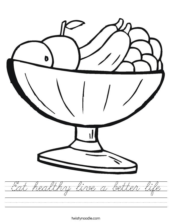 Eat healthy live a better life Worksheet
