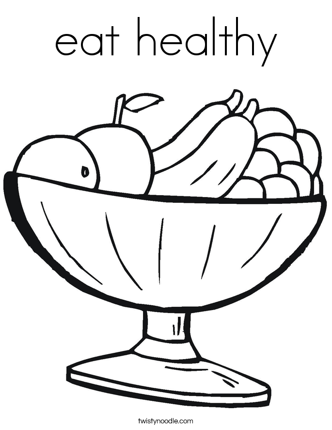 Eat Healthy Food Drawing Eat Healthy Coloring Page