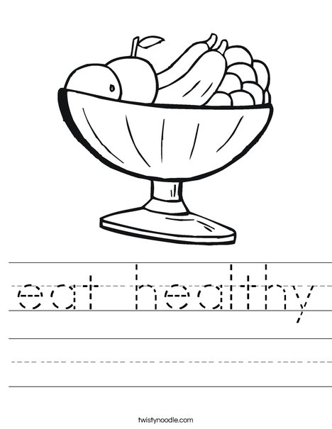 Worksheet Healthy Eating Worksheets eat healthy worksheet twisty noodle fruit bowl worksheet