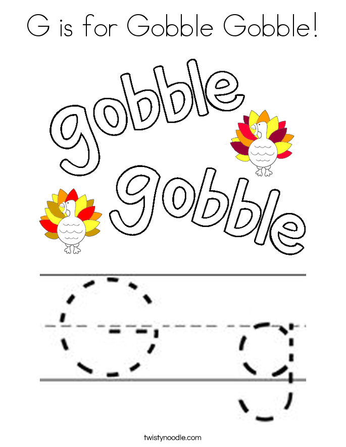 G is for Gobble Gobble Coloring Page - Twisty Noodle