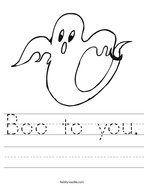 Boo to you Handwriting Sheet