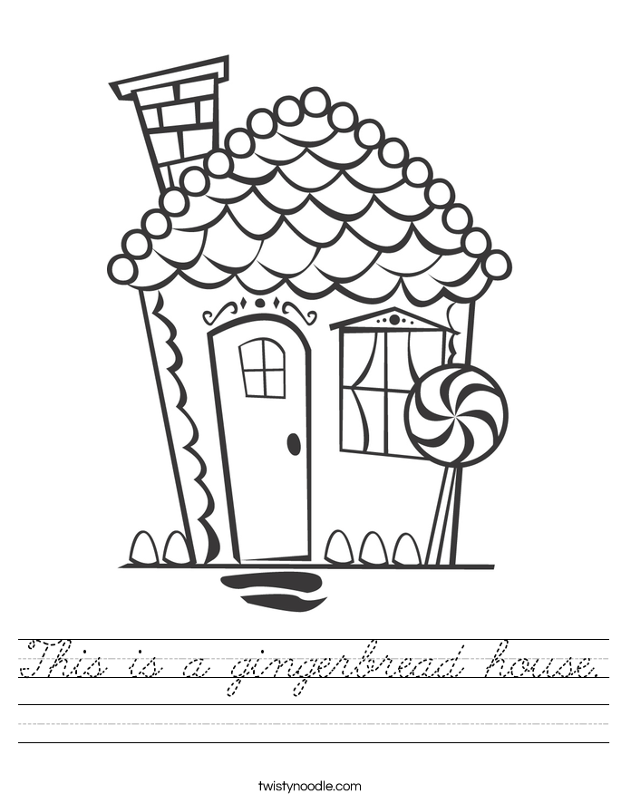 This is a gingerbread house. Worksheet