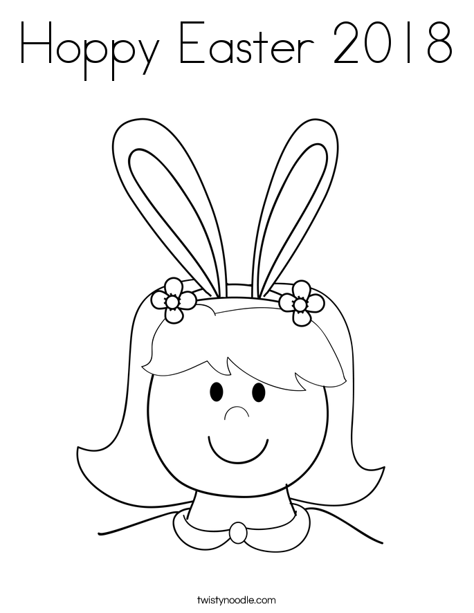 Hoppy Easter 2018 Coloring Page Twisty Noodle