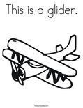 This is a glider. Coloring Page