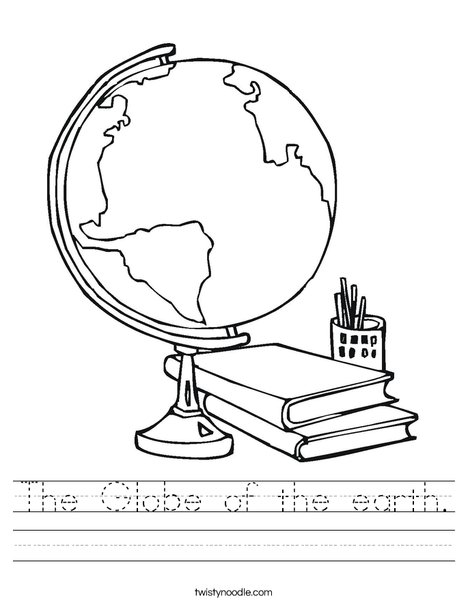 The Globe Of The Earth Worksheet Twisty Noodle