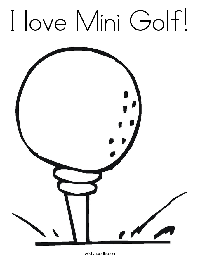 I love Mini Golf! Coloring Page