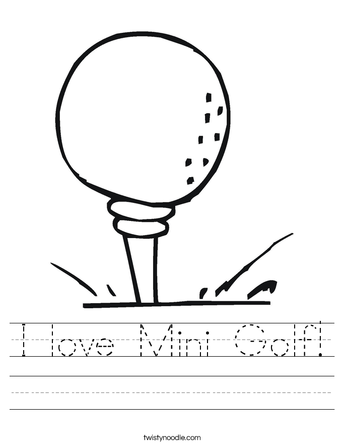 I love Mini Golf! Worksheet