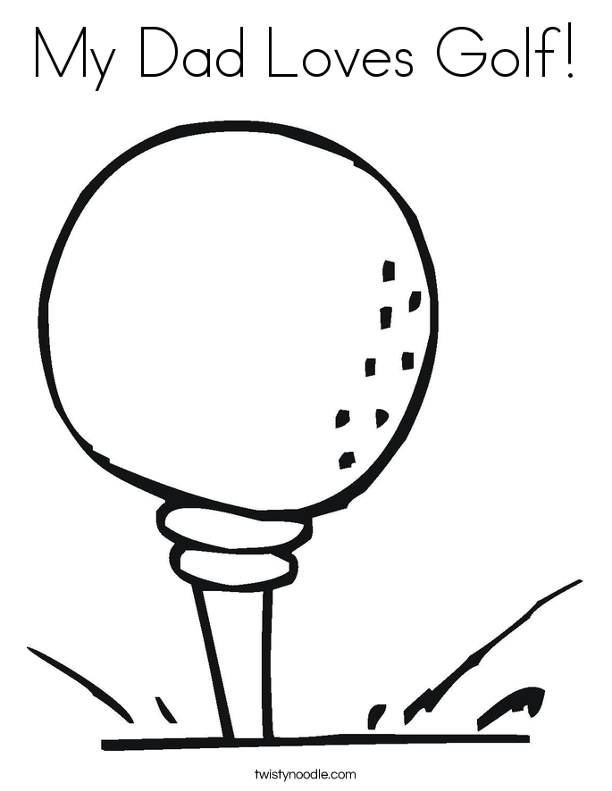 My Dad Loves Golf! Coloring Page
