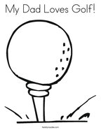 My Dad Loves Golf Coloring Page