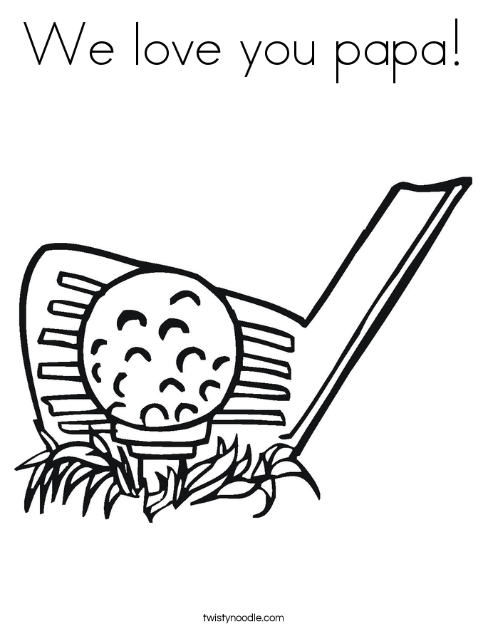 We love you papa! Coloring Page