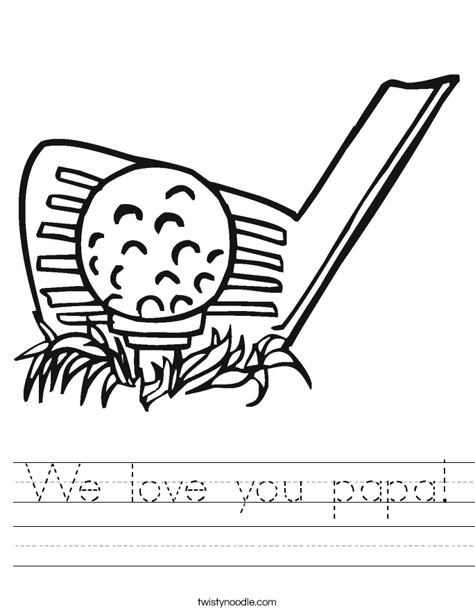 We love you papa! Worksheet