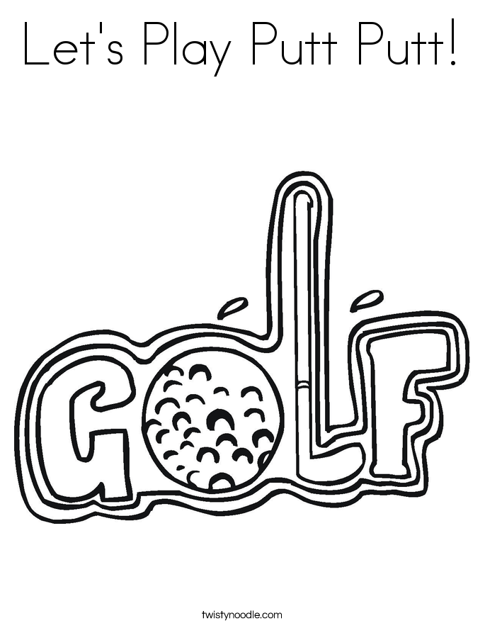 Let's Play Putt Putt! Coloring Page