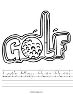Let's Play Putt Putt Handwriting Sheet
