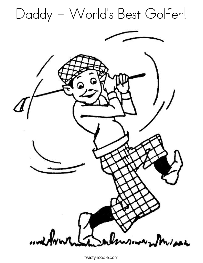 Daddy - World's Best Golfer! Coloring Page