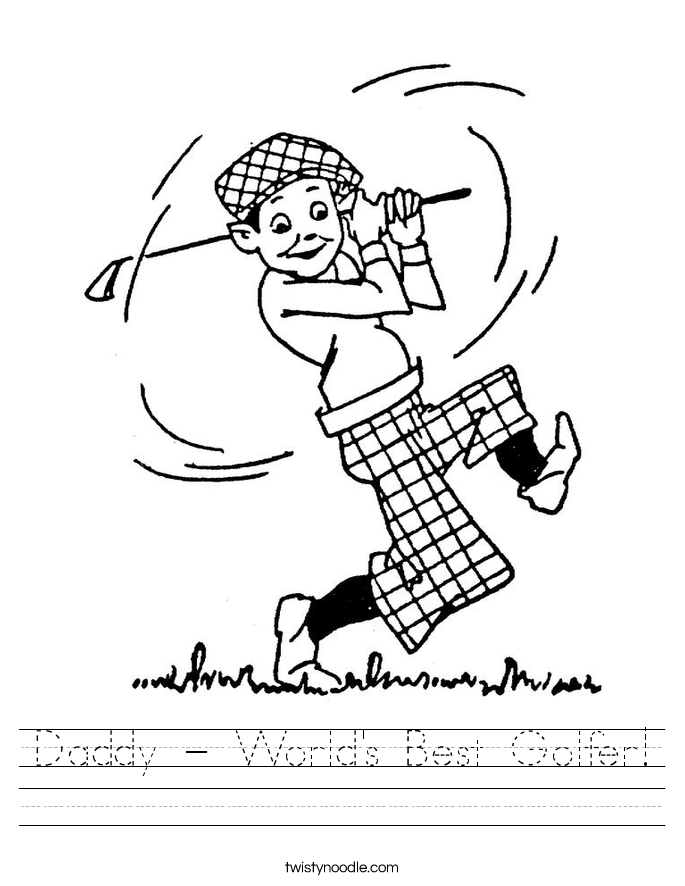 Daddy - World's Best Golfer! Worksheet