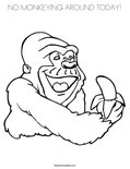 NO MONKEYING AROUND TODAY! Coloring Page