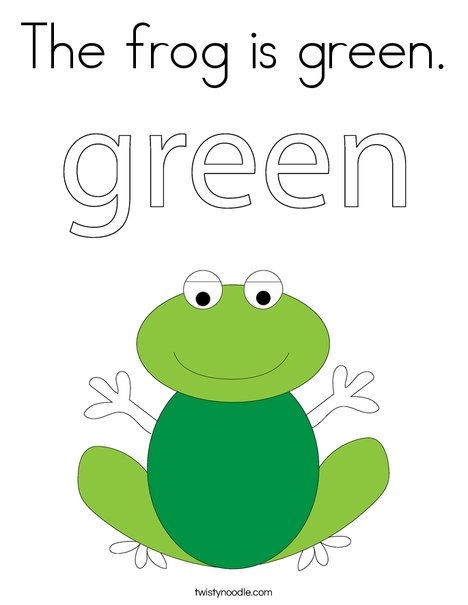 The frog is green Coloring Page - Twisty Noodle