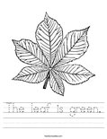 The leaf is green. Worksheet