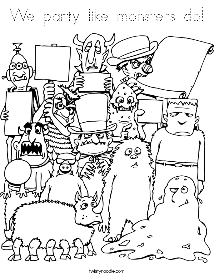 We party like monsters do! Coloring Page