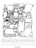 We party like monsters do! Worksheet