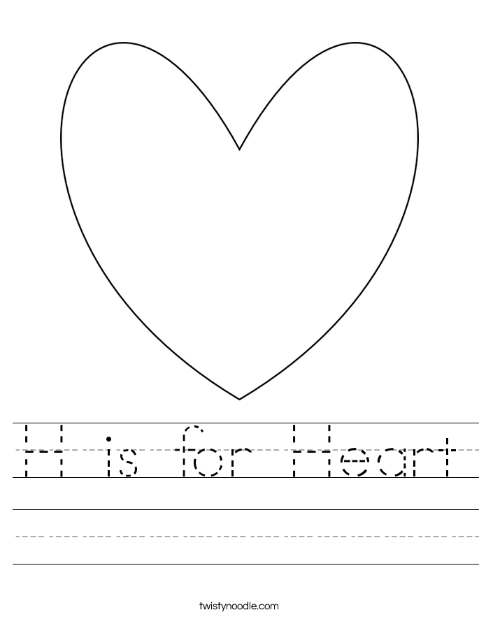 H is for Heart Worksheet Twisty Noodle – Heart Worksheet