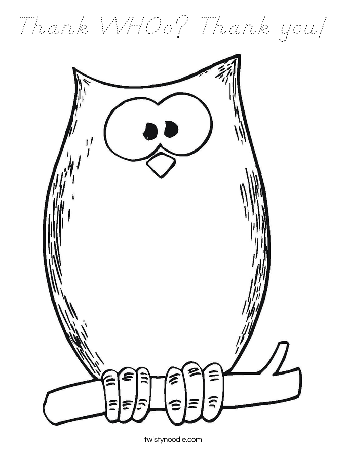 Thank WHOo? Thank you! Coloring Page