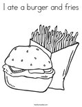 I ate a burger and fries Coloring Page