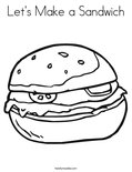 Let's Make a Sandwich Coloring Page