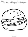 We are making a hamburger. Coloring Page