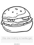 We are making a hamburger. Worksheet