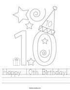 Happy 10th Birthday Handwriting Sheet