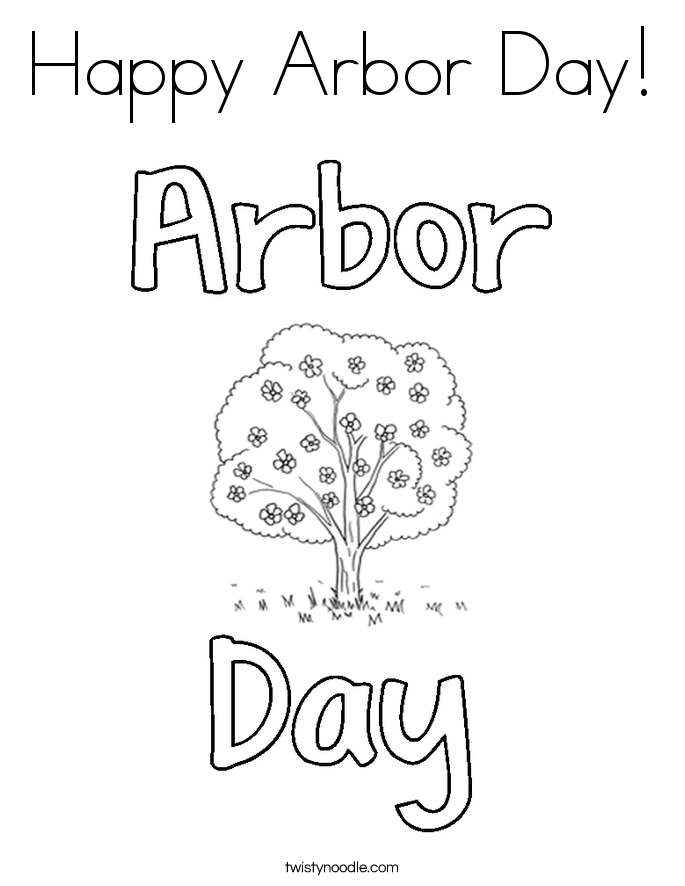 Happy Arbor Day Coloring Page Twisty Noodle