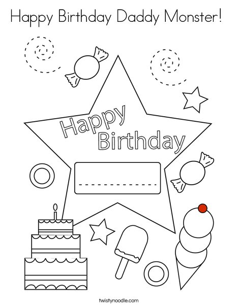 Happy Birthday Daddy Monster Coloring Page - Twisty Noodle