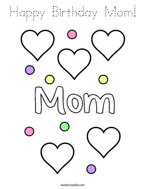 Happy Birthday Mom! Coloring Page
