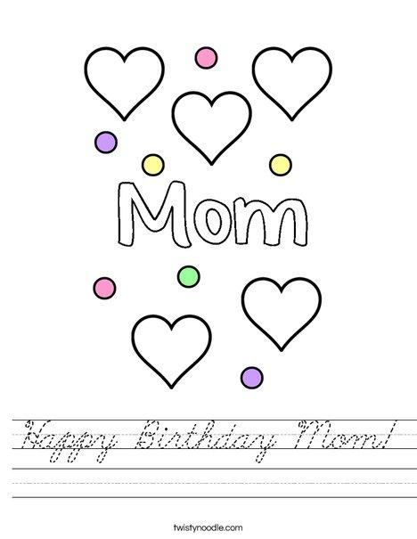 Happy Birthday Mom Worksheet - Cursive - Twisty Noodle