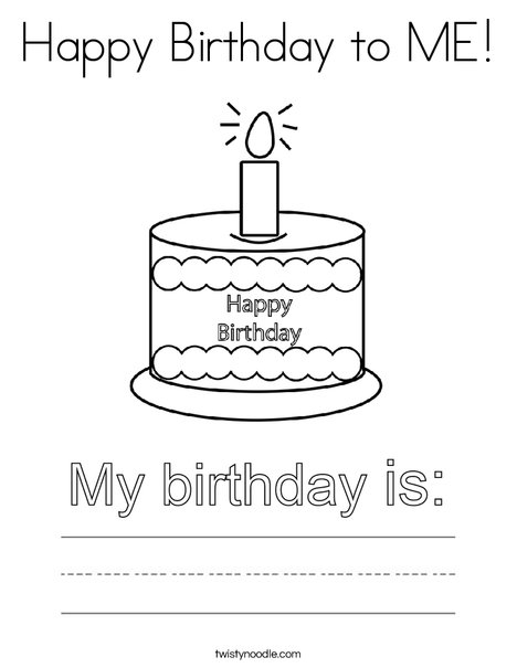 Happy Birthday to ME! Coloring Page