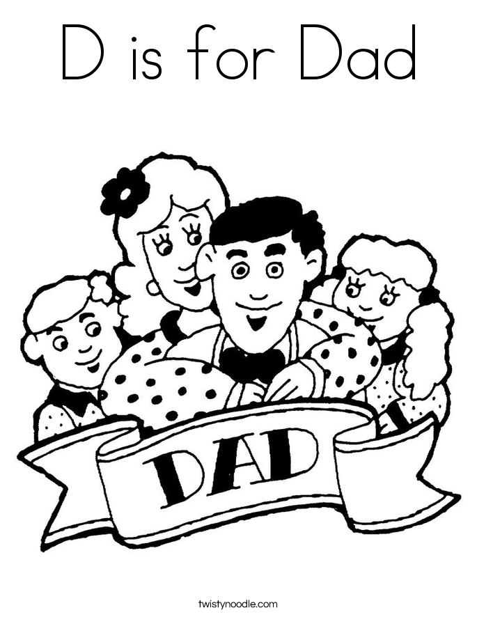 D is for Dad Coloring Page