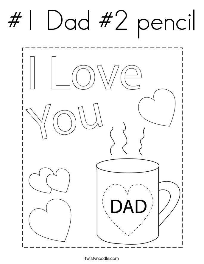 #1 Dad #2 pencil Coloring Page