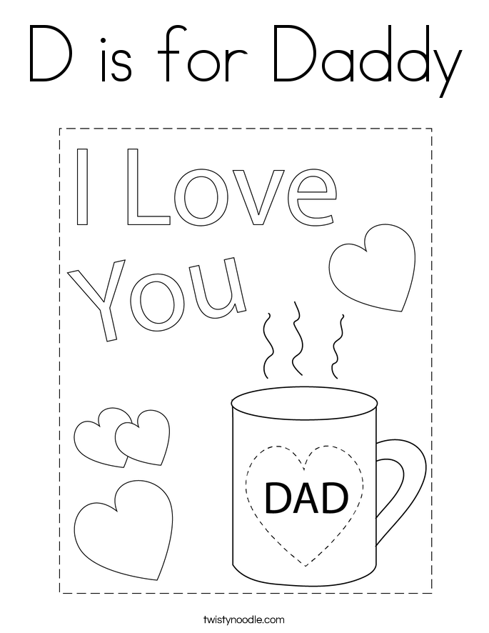 D is for Daddy Coloring Page