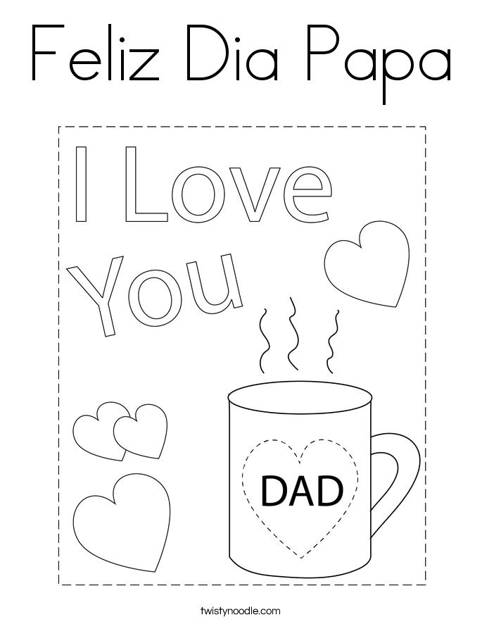 Feliz Dia Papa Coloring Page